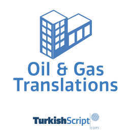 turkish oil & gas industry translation office